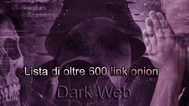 Lista di oltre 600 link onion del deep Web