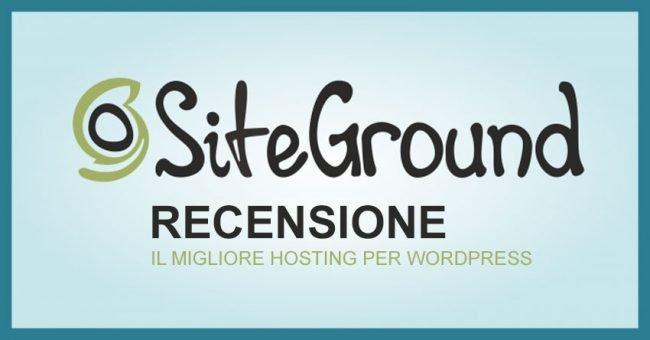 SiteGround il miglior host al mondo, leggenda o verità?